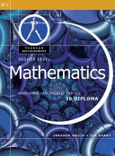 Mathematics-Higher Level-Pearson Baccaularete for Ib Diploma Programs