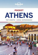 Lonely Planet Pocket Athens : information for a short break....