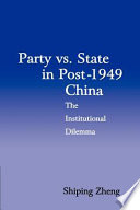Party Vs  State in Post 1949 China