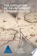 The Evolution of Development Thinking