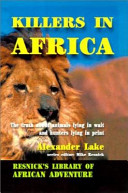 Killers In Africa : with a difference. at a time...