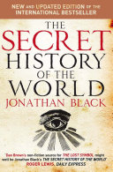 The Secret History of the World From The Beginning Of Time To The