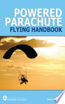 Powered Parachute Flying Handbook  FAA H 8083 29