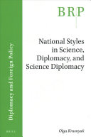 National Styles in Science, Diplomacy, and Science Diplomacy: A Case Study of the United Nations Security Council P5 Countries