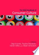 The SAGE Handbook of Consumer Culture
