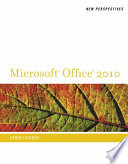 New Perspectives on Microsoft Office 2010  First Course
