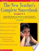 The New Teacher S Complete Sourcebook