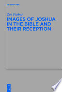 Images of Joshua in the Bible and Their Reception