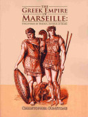 The Greek Empire of Marseille