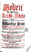 Die Hoheit Des Teutschen Reichs-Adels Wordurch Derselbe zu Chur- und Fürstlichen Dignitäten erhoben wird
