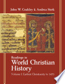 Readings in World Christian History  Earliest Christianity to 1453
