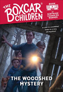 The Woodshed Mystery  The Boxcar Children Mysteries  7