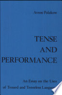 Tense and Performance