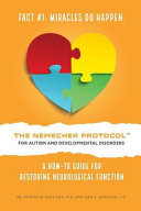 The Nemechek Protocol for Autism and Developmental Disorders