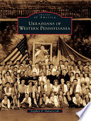 Ukrainians Of Western Pennsylvania book