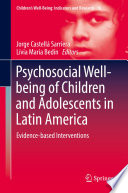 Psychosocial Well Being Of Children And Adolescents In Latin America