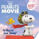 The Sky's The Limit, Snoopy! : 8x8 storybook with a double-sided poster featuring...