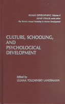 Culture  Schooling  and Psychological Development