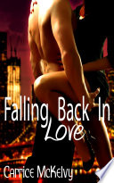 Falling Back In Love : Erotic Sex Story