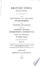 The Object and Principles of the New Act; the Revenue Regulations of Tippoo Sultaun; and the Provincial Establishments of Mahomedan Conquerors in British India