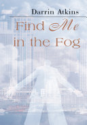 Find Me in the Fog
