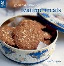 Good Old Fashioned Teatime Treats