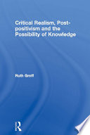 Critical Realism  Post positivism and the Possibility of Knowledge