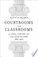Courtrooms and Classrooms