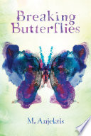 Breaking Butterflies Book PDF