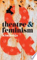 Theatre and Feminism Book PDF
