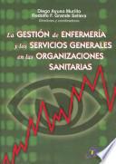 Gesti  n de enfermer  a y los sercvicios generales de organizaciones sanitarias