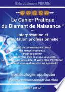 Num Rologie Le Cahier Pratique Du Diamant De Naissance