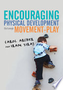 Encouraging Physical Development Through Movement Play