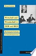 Wirtschaft und Wissenschaft in DDR und BRD
