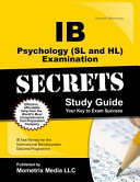 IB Psychology  SL and Hl  Examination Secrets Study Guide  IB Test Review for the International Baccalaureate Diploma Programme