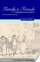 Family and Friends in Eighteenth Century England