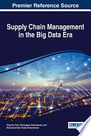 Supply Chain Management in the Big Data Era