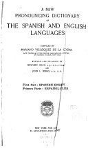 A new pronouncing dictionary of the Spanish and English languages