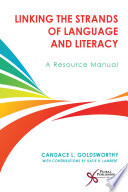 Linking the Strands of Language and Literacy