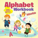 Alphabet Workbook Toddler Grade K   Ages 1 to 6