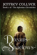 Dreams And Shadows : is drawn from modern england into...