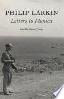 Philip Larkin: Letters to Monica In Autumn 1946 When They Were Both Twenty Four;
