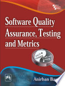 SOFTWARE QUALITY ASSURANCE  TESTING AND METRICS