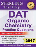 Sterling Test Prep DAT Organic Chemistry Practice Questions