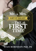 Mr    Mrs  Get It Right the First Time
