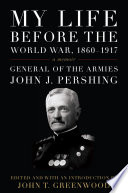 My Life Before The World War 1860 1917