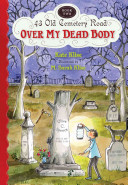 Over My Dead Body : tries to ban halloween and ghost stories,...