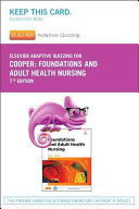 Elsevier Adaptive Quizzing for Foundations and Adult Health Nursing Access Code