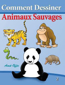 Comment Dessiner   Animaux Sauvages