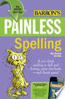 Painless Spelling by Mary Elizabeth